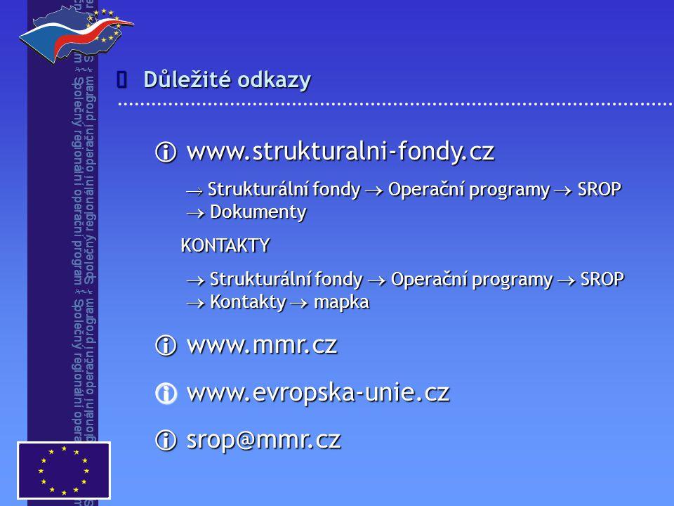  www.strukturalni-fondy.cz  Strukturální fondy  Operační programy  SROP  Strukturální fondy  Operační programy  SROP  Dokumenty  Dokumenty KO