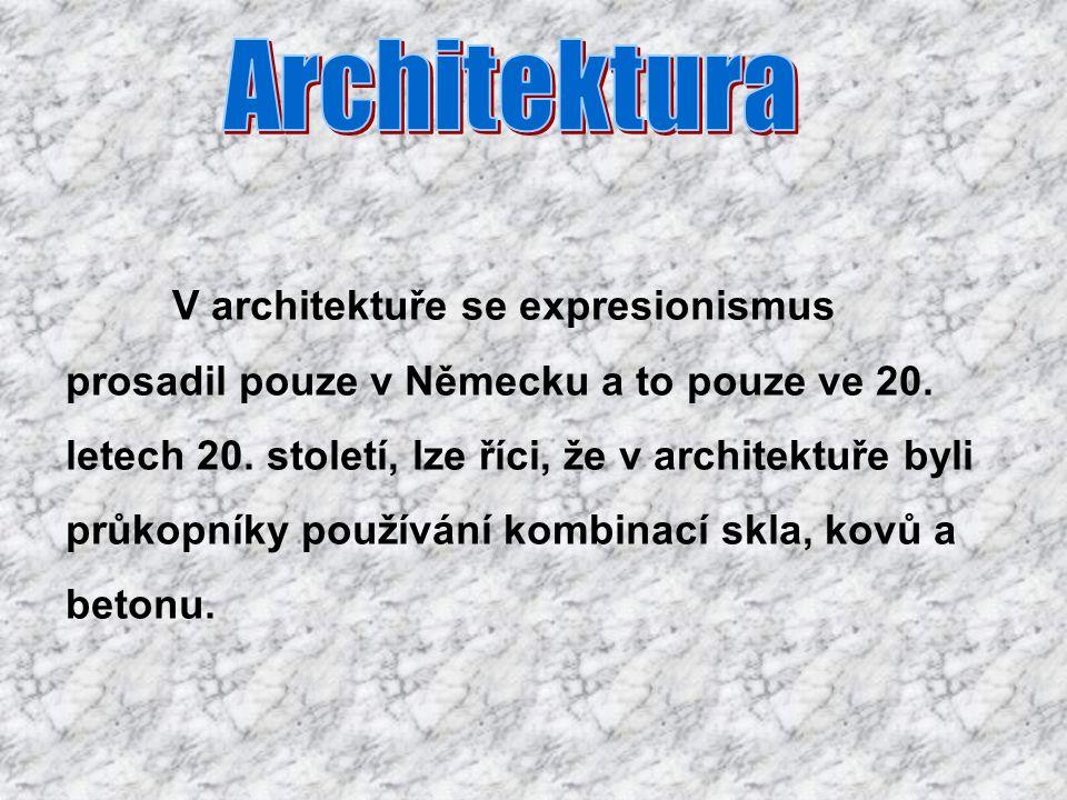 V architektuře se expresionismus prosadil pouze v Německu a to pouze ve 20.