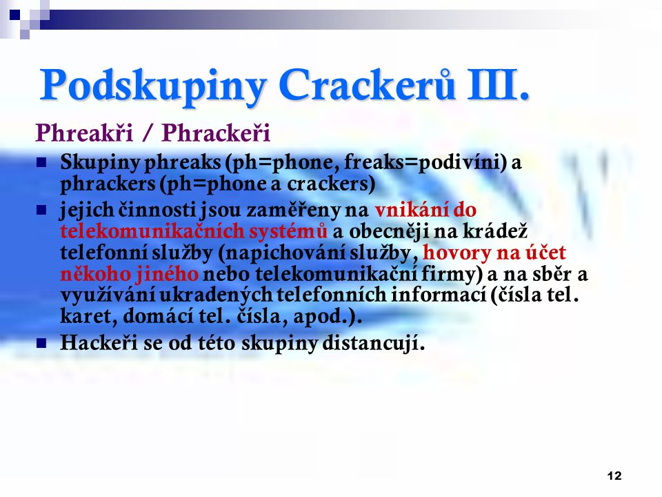 12 Podskupiny Cracker ů III.