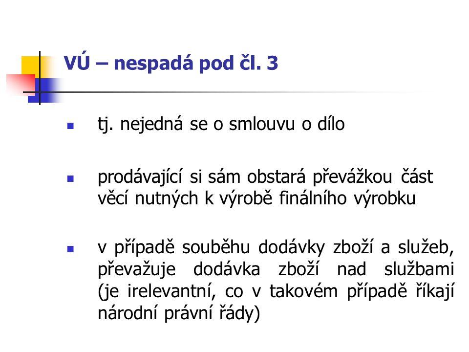 VÚ – Vyloučení aplikace podle čl.6 Výslovné !!.
