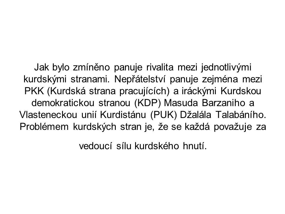 Jak bylo zmíněno panuje rivalita mezi jednotlivými kurdskými stranami. Nepřátelství panuje zejména mezi PKK (Kurdská strana pracujících) a iráckými Ku