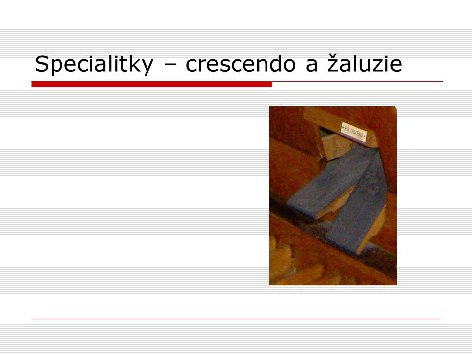 Specialitky – crescendo a žaluzie