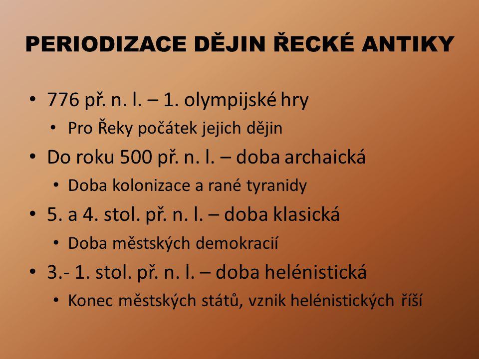 ZÁKLADY ŘECKÉ ARCHITEKTURY Rané stavby – ze dřeva Asi od roku 600 př.