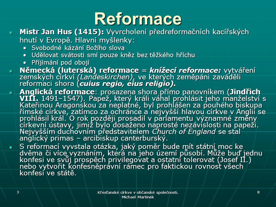 Švýcarská reformace Významné vůdčí osobnosti získaly rozhodující vliv v radách švýcarských měst: Ulrich Zwingli (1484–1531) v Curychu a Jean Cauvain-Calvinus (1509–1564) v Ženevě.