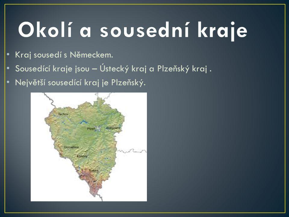 Kraj sousedí s Německem.Sousedící kraje jsou – Ústecký kraj a Plzeňský kraj.