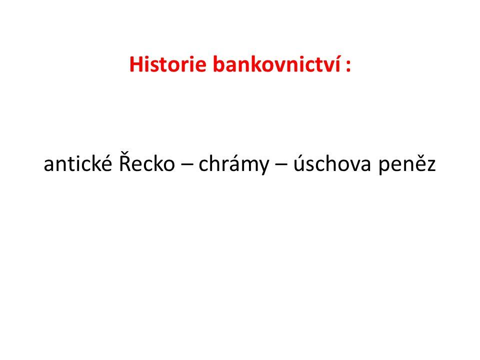 Historie bankovnictví : antické Řecko – chrámy – úschova peněz