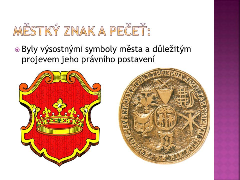  Byly výsostnými symboly města a důležitým projevem jeho právního postavení