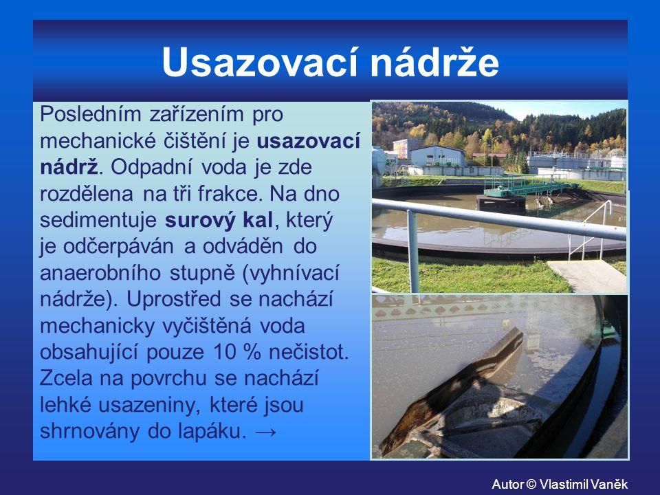 Biologické čištění odpadní vody Tento proces probíhá v srdci ČOV, aktivačních nádržích (obrázky).