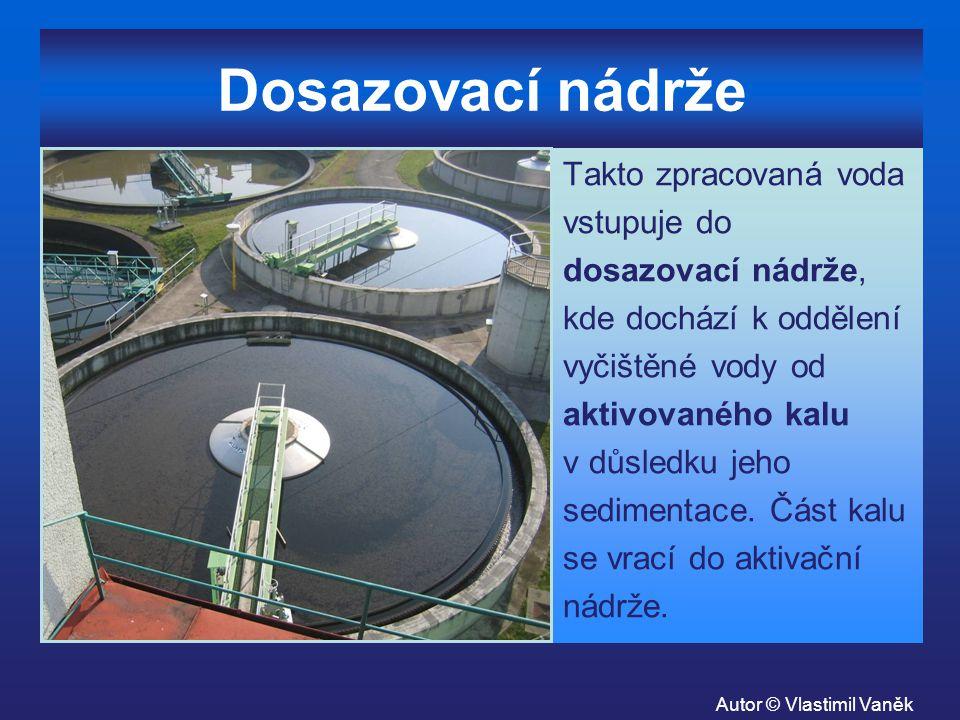 Dosazovací nádrže Takto zpracovaná voda vstupuje do dosazovací nádrže, kde dochází k oddělení vyčištěné vody od aktivovaného kalu v důsledku jeho sedi