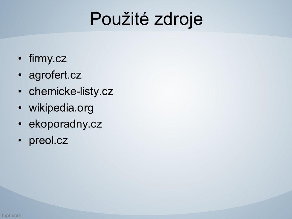 Použité zdroje firmy.cz agrofert.cz chemicke-listy.cz wikipedia.org ekoporadny.cz preol.cz