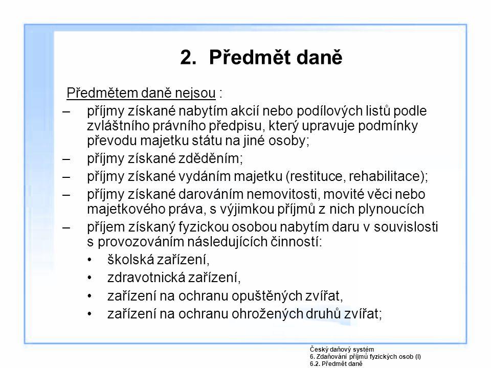8.Zdaňování příjmů ze závislé činnosti a z funkčních požitků.