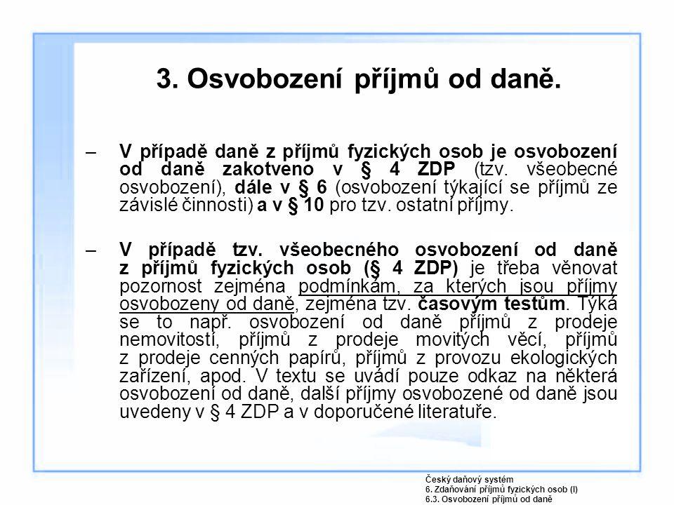 3.Osvobození příjmů od daně.