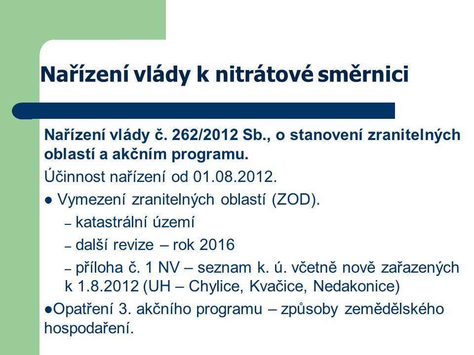Nařízení vlády k nitrátové směrnici Nařízení vlády č.