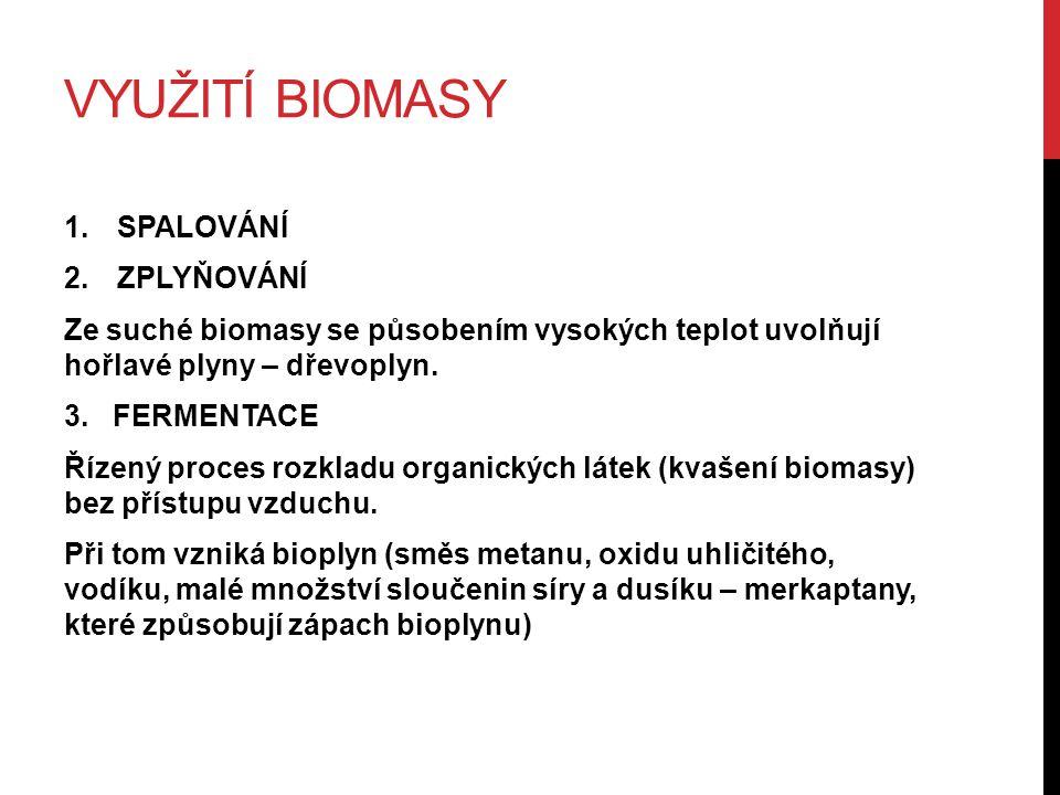 VYUŽITÍ BIOMASY 4.MECHANICKO – CHEMICKÉ Výroba BIONAFTY.
