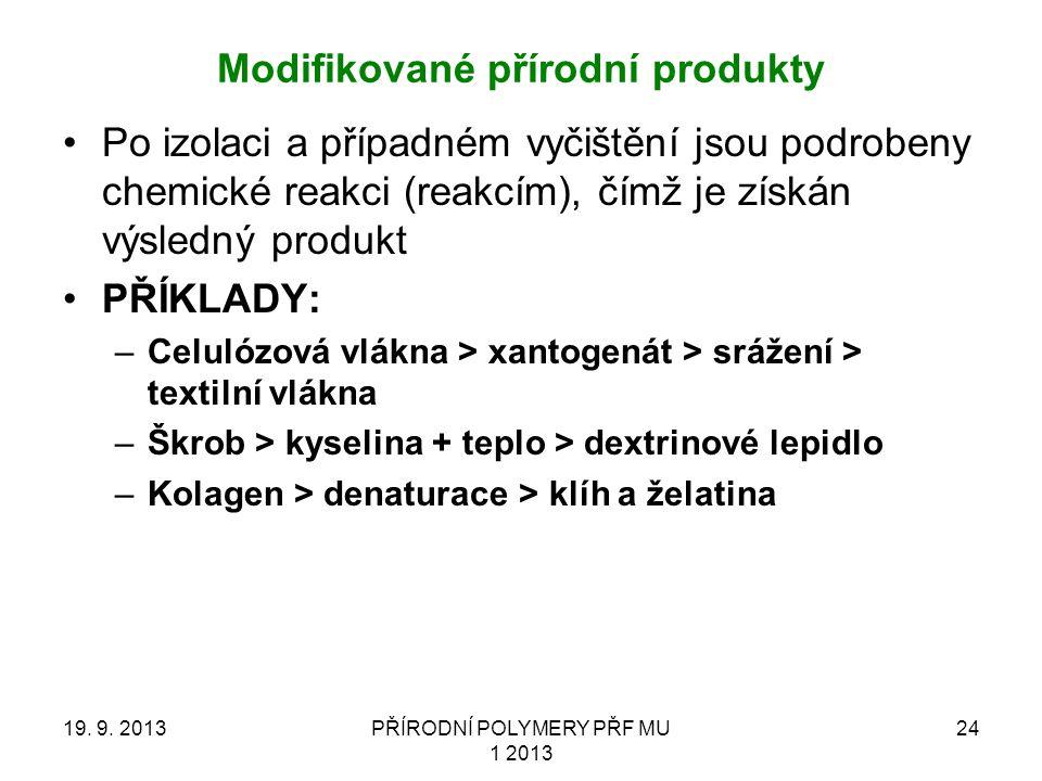 Modifikované přírodní produkty 19.9.