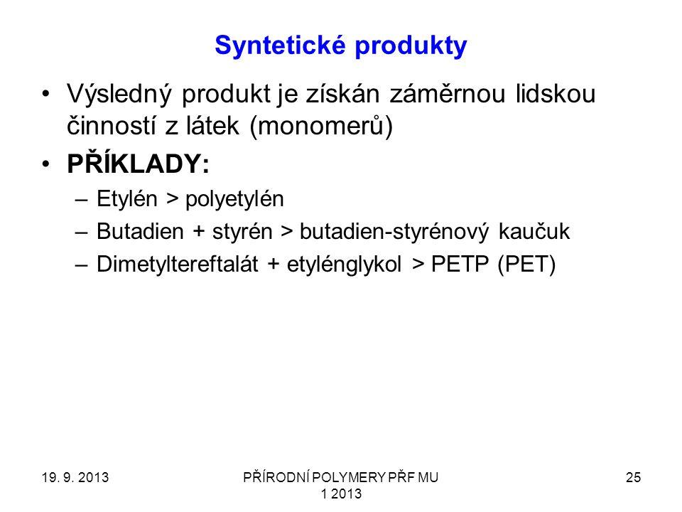 Syntetické produkty 19.9.