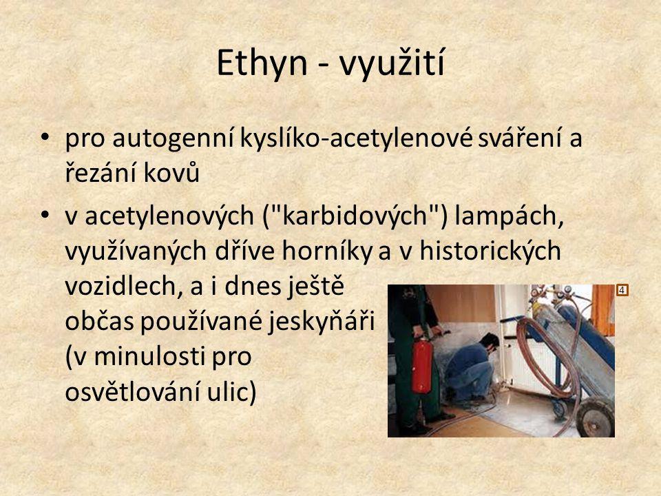 Ethyn - využití pro autogenní kyslíko-acetylenové sváření a řezání kovů v acetylenových (