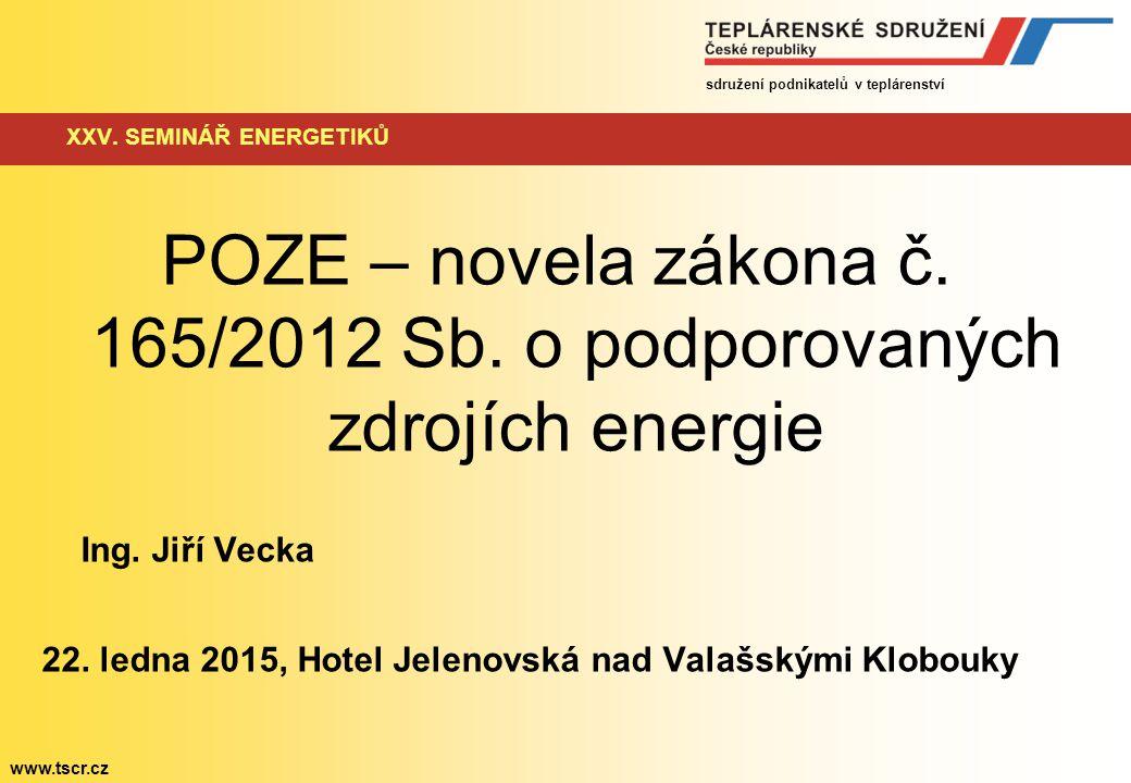 sdružení podnikatelů v teplárenství www.tscr.cz XXV.