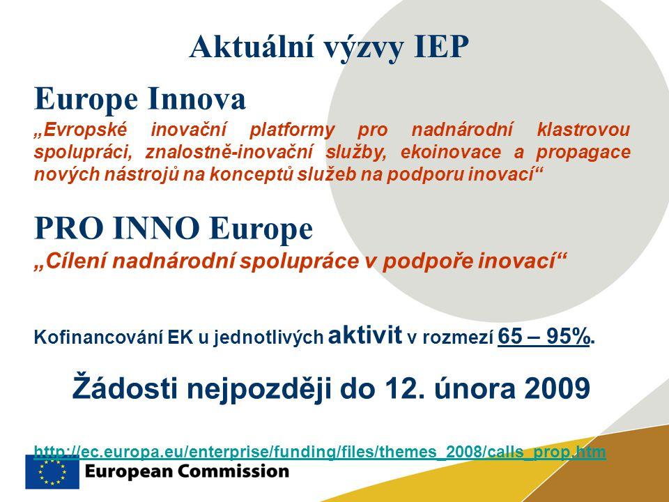 """Aktuální výzvy IEP Europe Innova """"Evropské inovační platformy pro nadnárodní klastrovou spolupráci, znalostně-inovační služby, ekoinovace a propagace"""