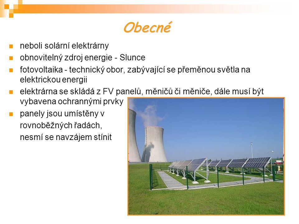 neboli solární elektrárny obnovitelný zdroj energie - Slunce fotovoltaika - technický obor, zabývající se přeměnou světla na elektrickou energii elekt