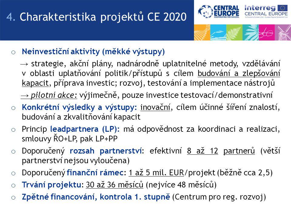 o Neinvestiční aktivity (měkké výstupy) → strategie, akční plány, nadnárodně uplatnitelné metody, vzdělávání v oblasti uplatňování politik/přístupů s cílem budování a zlepšování kapacit, příprava investic; rozvoj, testování a implementace nástrojů → pilotní akce: výjimečně, pouze investice testovací/demonstrativní o Konkrétní výsledky a výstupy: inovační, cílem účinné šíření znalostí, budování a zkvalitňování kapacit o Princip leadpartnera (LP): má odpovědnost za koordinaci a realizaci, smlouvy ŘO+LP, pak LP+PP o Doporučený rozsah partnerství: efektivní 8 až 12 partnerů (větší partnerství nejsou vyloučena) o Doporučený finanční rámec: 1 až 5 mil.
