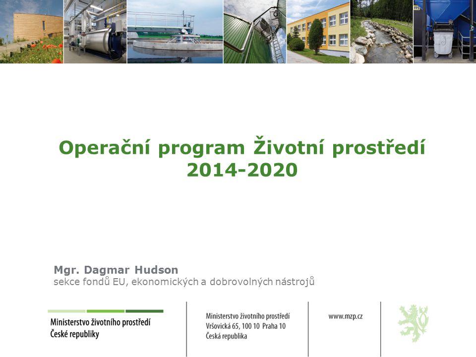 Operační program Životní prostředí 2014-2020 Mgr.