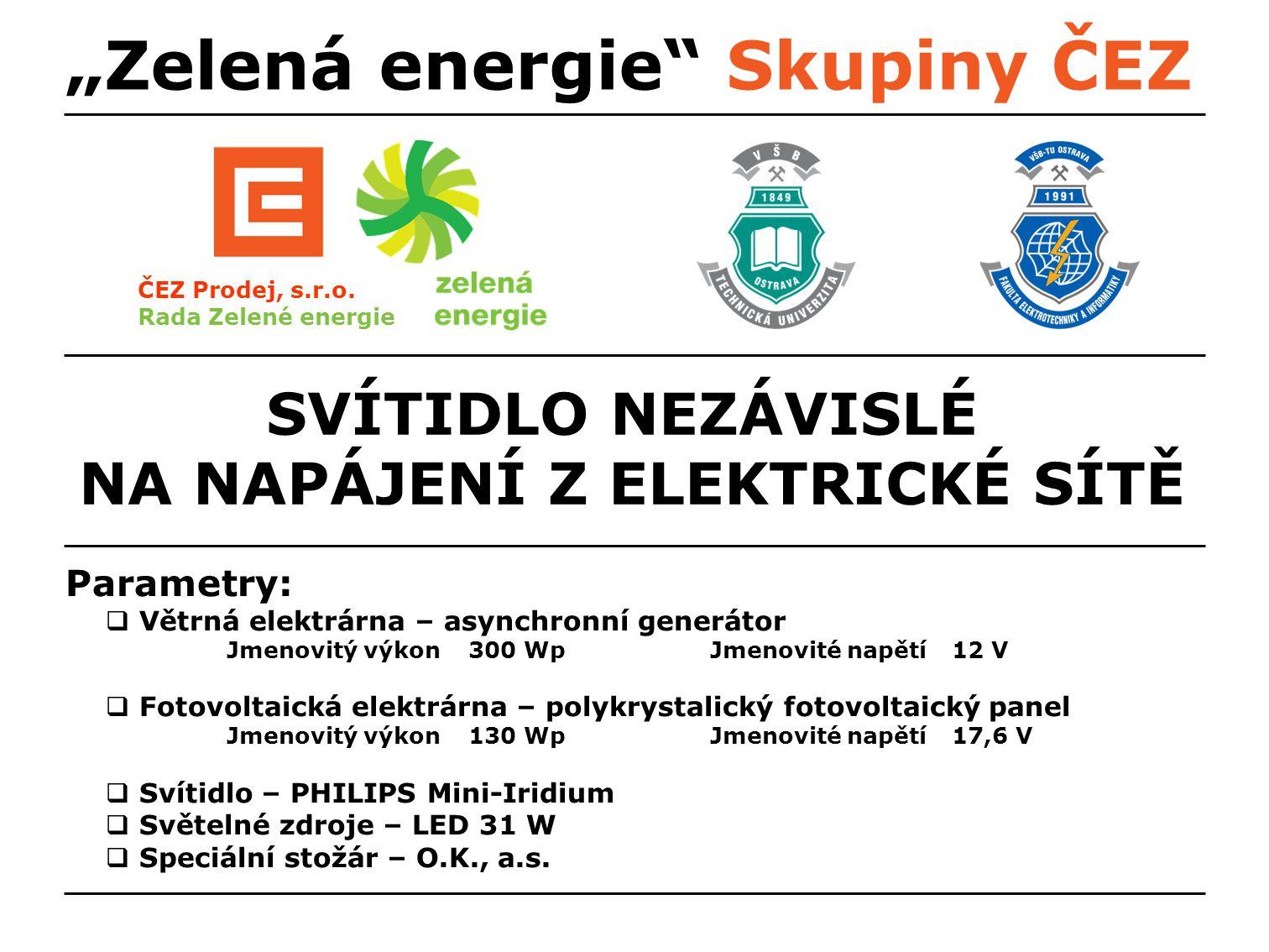 """""""Zelená energie Skupiny ČEZ ČEZ Prodej, s.r.o."""