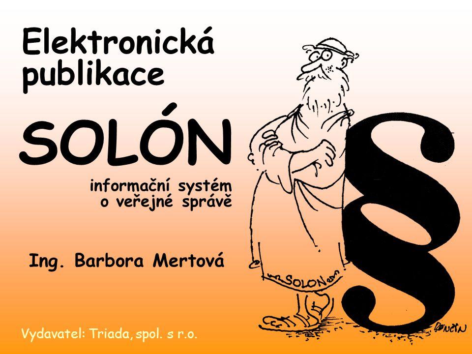 Elektronická publikace Vydavatel: Triada, spol. s r.o.