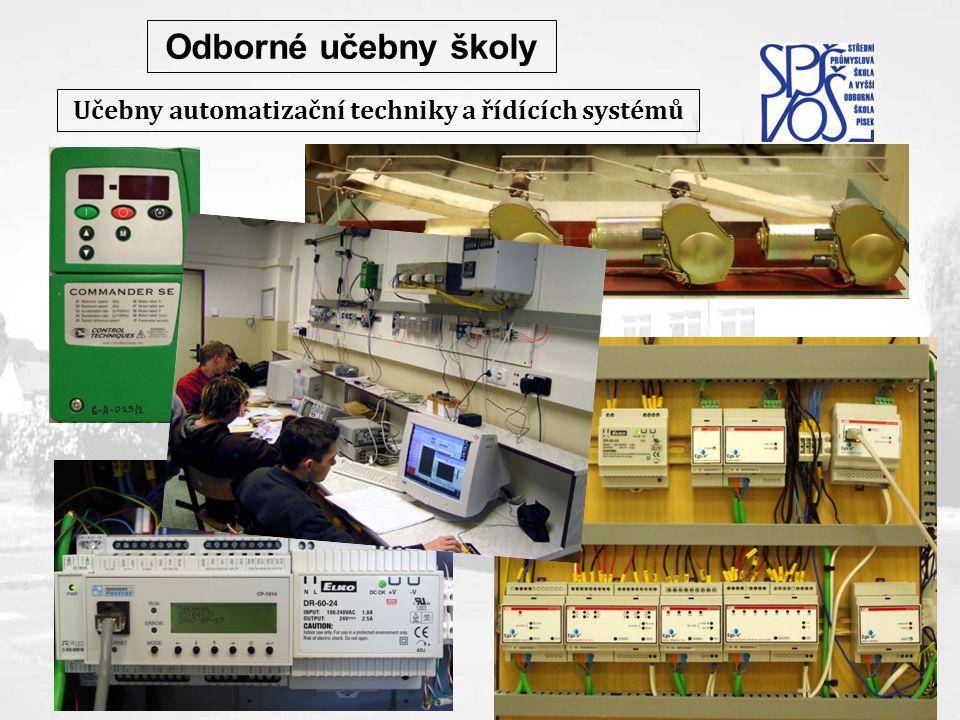 Učebny automatizační techniky a řídících systémů Odborné učebny školy