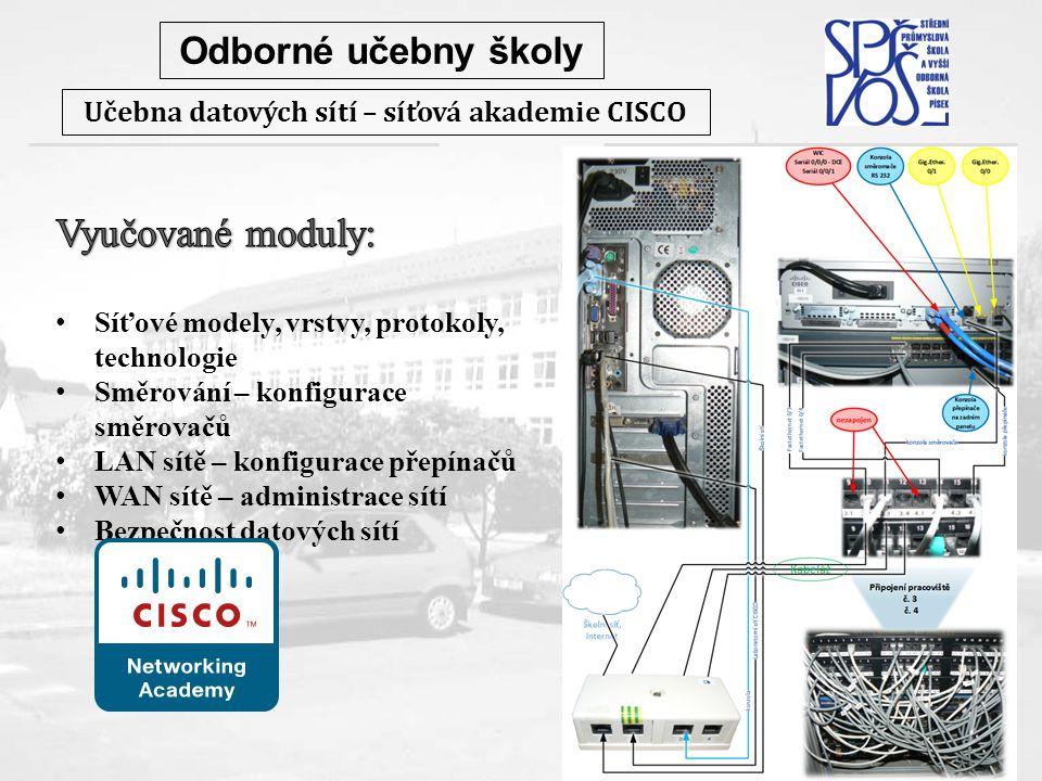 Odborné učebny školy Učebna datových sítí – síťová akademie CISCO