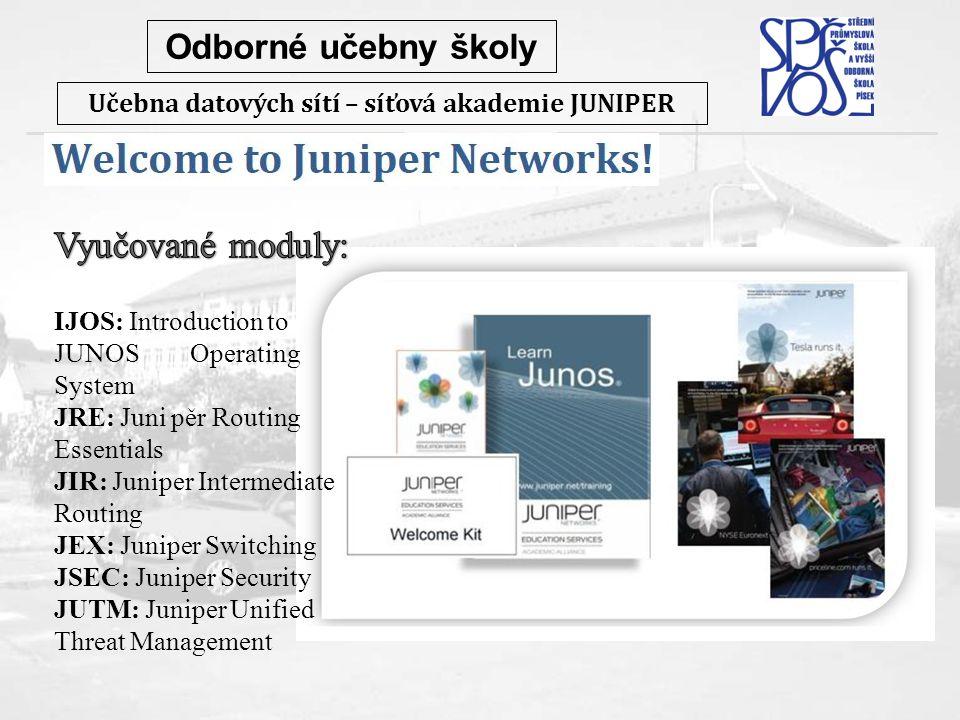 Odborné učebny školy Učebna datových sítí – síťová akademie JUNIPER