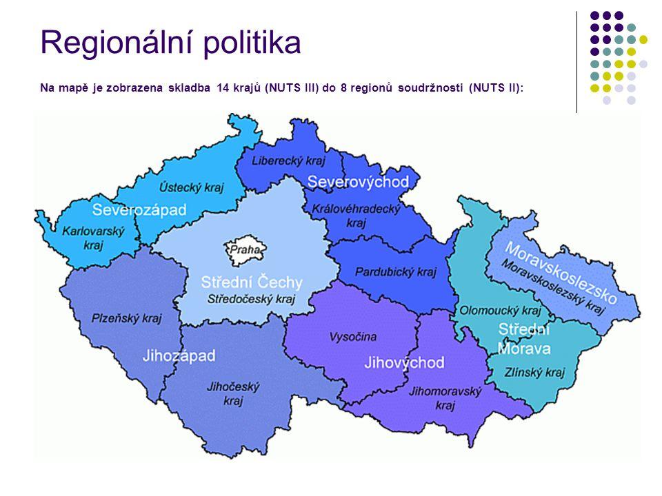 Regionální politika Na mapě je zobrazena skladba 14 krajů (NUTS III) do 8 regionů soudržnosti (NUTS II):