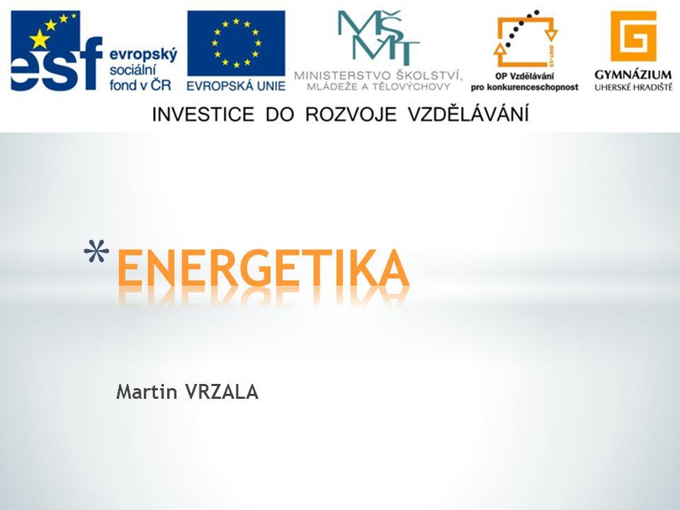 * Energetika * Primární energetické zdroje * Obnovitelné energetické zdroje