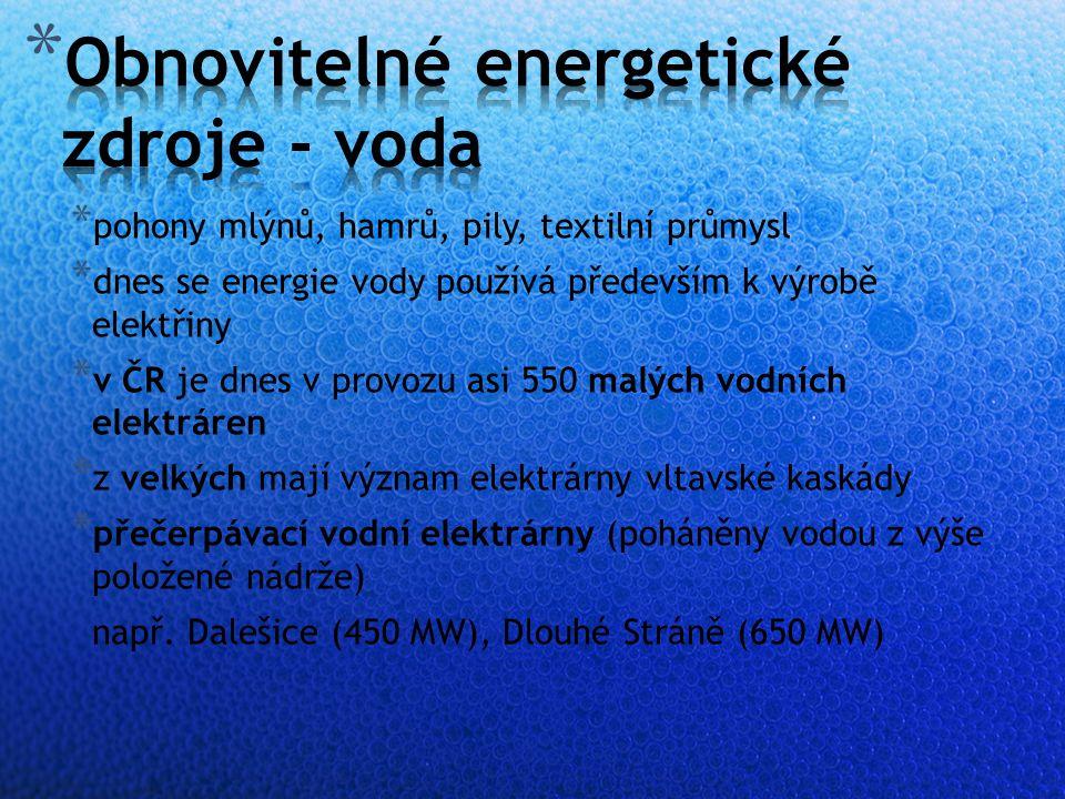 * pohony mlýnů, hamrů, pily, textilní průmysl * dnes se energie vody používá především k výrobě elektřiny * v ČR je dnes v provozu asi 550 malých vodních elektráren * z velkých mají význam elektrárny vltavské kaskády * přečerpávací vodní elektrárny (poháněny vodou z výše položené nádrže) např.