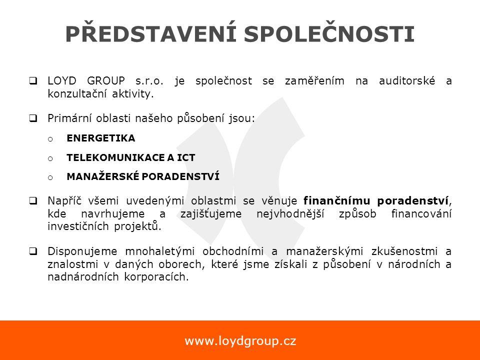 www.loydgroup.cz PŘEDSTAVENÍ SPOLEČNOSTI  LOYD GROUP s.r.o. je společnost se zaměřením na auditorské a konzultační aktivity.  Primární oblasti našeh