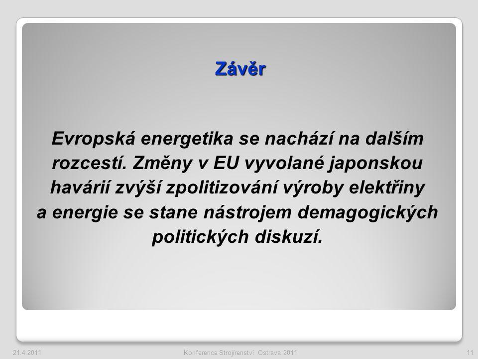 Závěr Evropská energetika se nachází na dalším rozcestí.