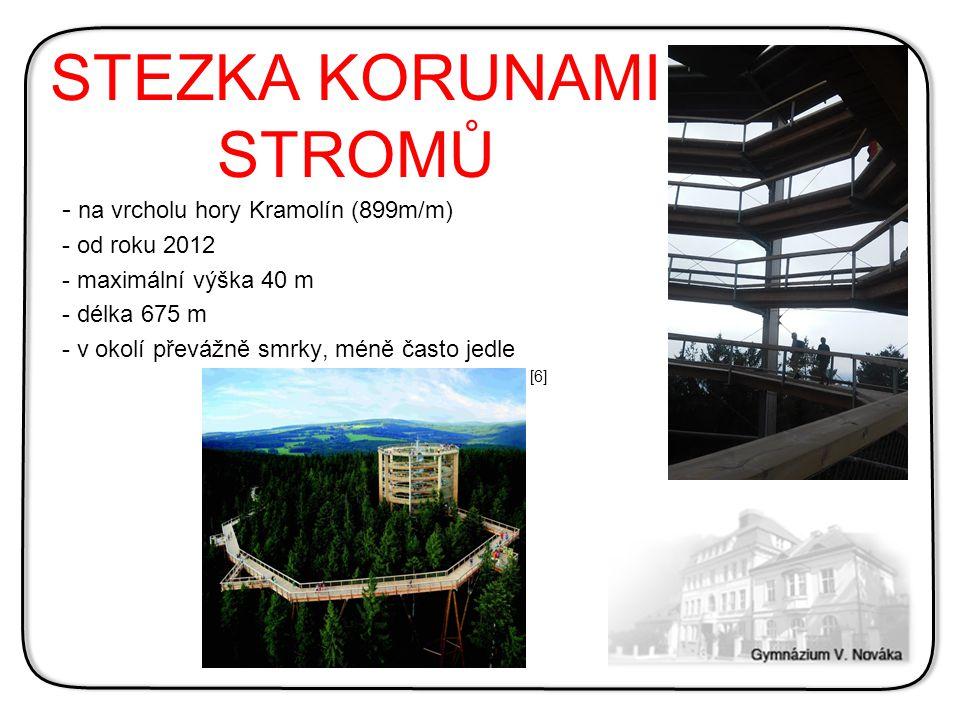STEZKA KORUNAMI STROMŮ - na vrcholu hory Kramolín (899m/m) - od roku 2012 - maximální výška 40 m - délka 675 m - v okolí převážně smrky, méně často je