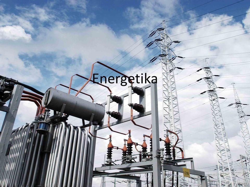 Zisk, přeměna a distribuce energie Těžba a využití uhlí, ropy, zemního plynu, jaderného paliva a dřeva Využití energie vody, větru, přílivu, odlivu i geotermální energie