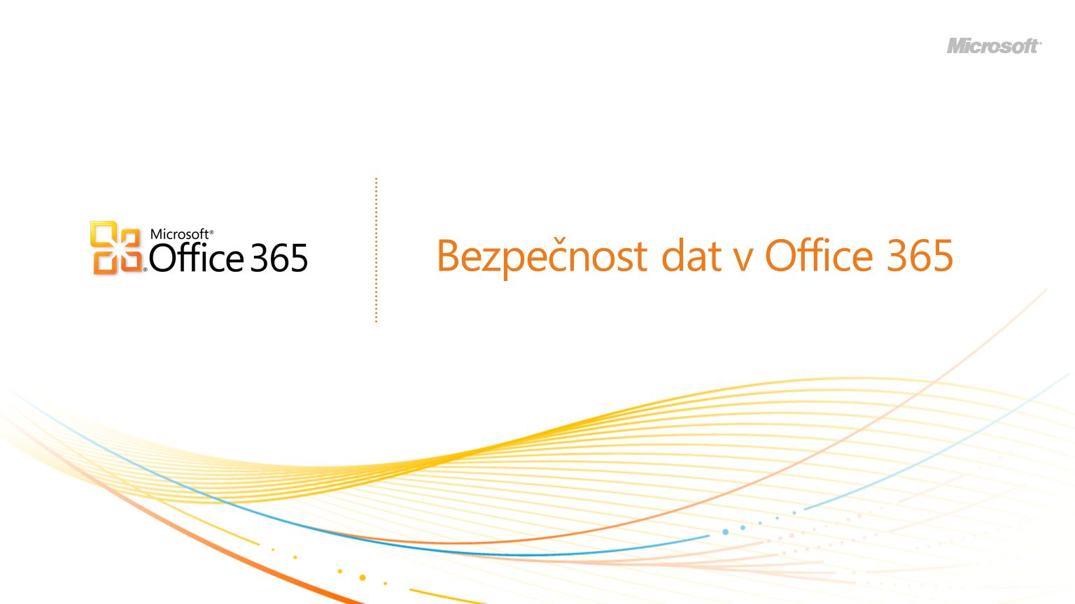 Bezpečnost dat v Office 365