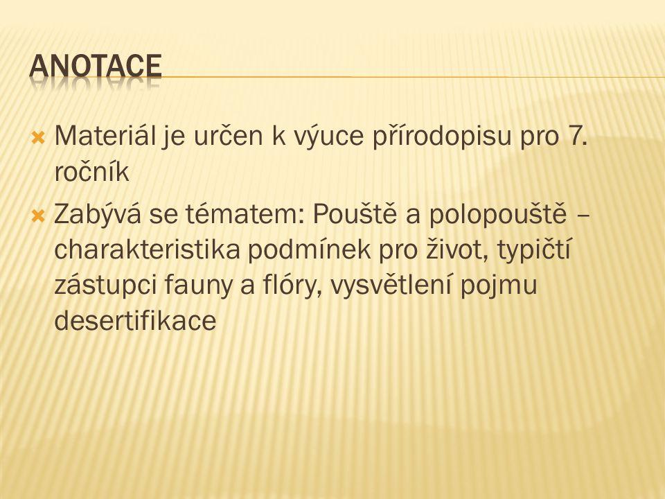  Materiál je určen k výuce přírodopisu pro 7.