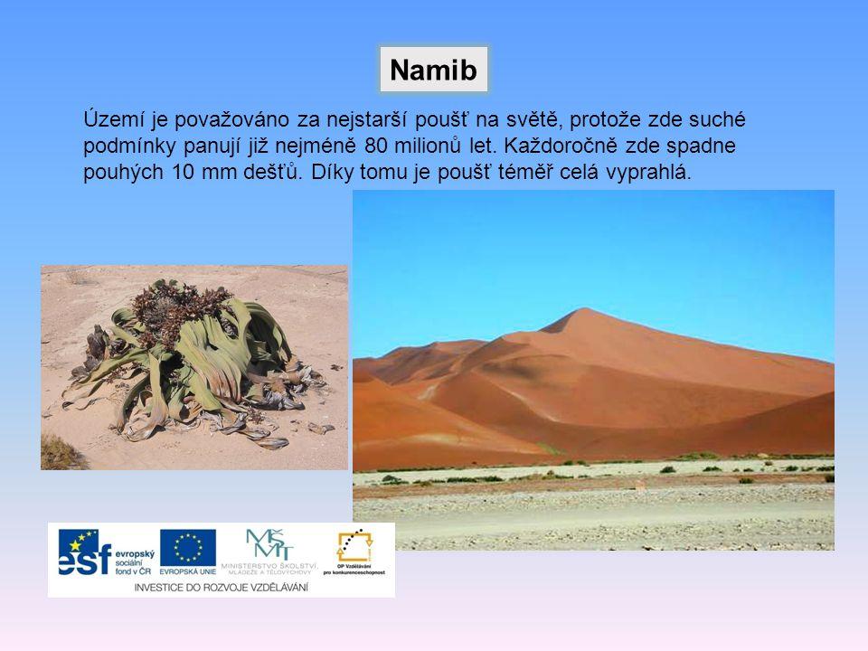 Namib Území je považováno za nejstarší poušť na světě, protože zde suché podmínky panují již nejméně 80 milionů let.