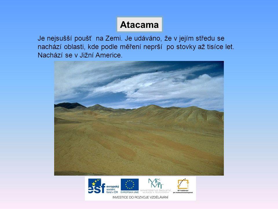 Je nejsušší poušť na Zemi.