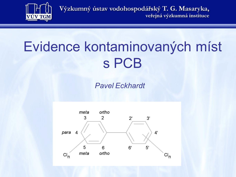 Evidence kontaminovaných míst s PCB Pavel Eckhardt