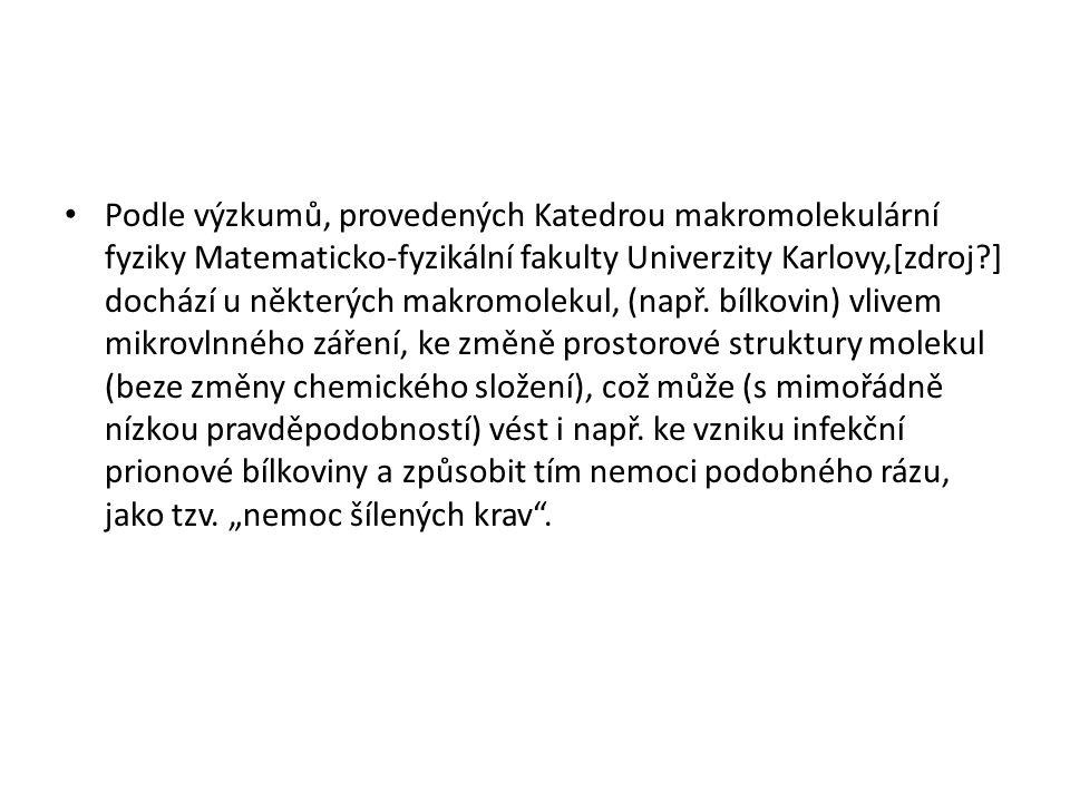 Podle výzkumů, provedených Katedrou makromolekulární fyziky Matematicko-fyzikální fakulty Univerzity Karlovy,[zdroj?] dochází u některých makromolekul, (např.