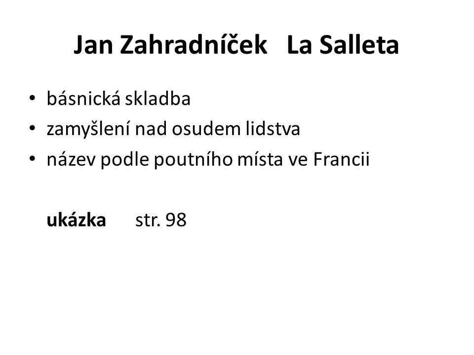 Jan Zahradníček La Salleta básnická skladba zamyšlení nad osudem lidstva název podle poutního místa ve Francii ukázka str. 98