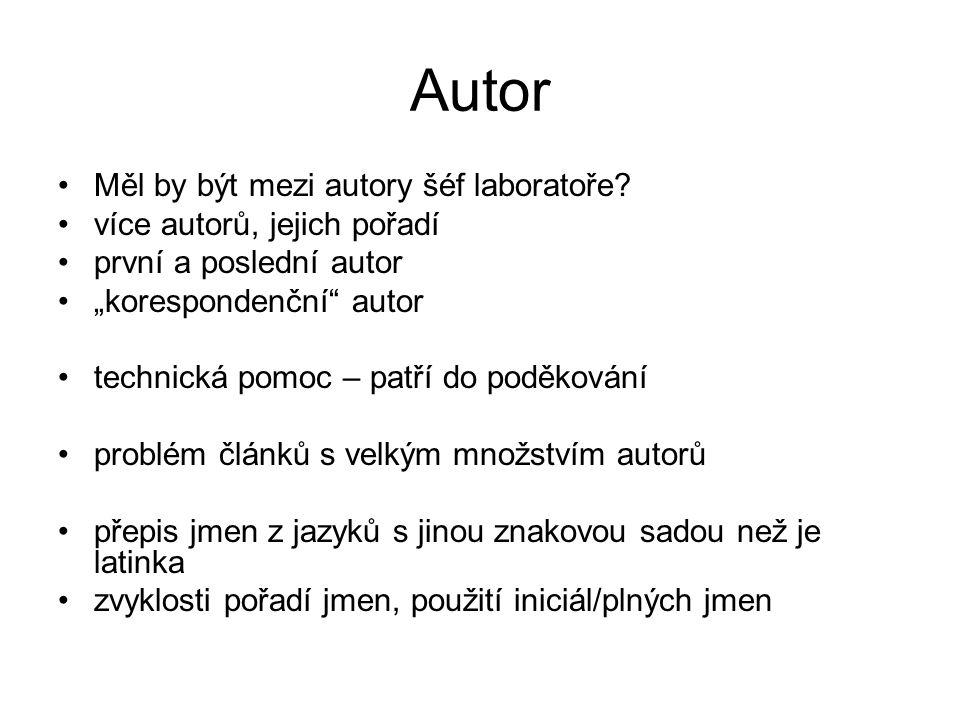 Autor Měl by být mezi autory šéf laboratoře.