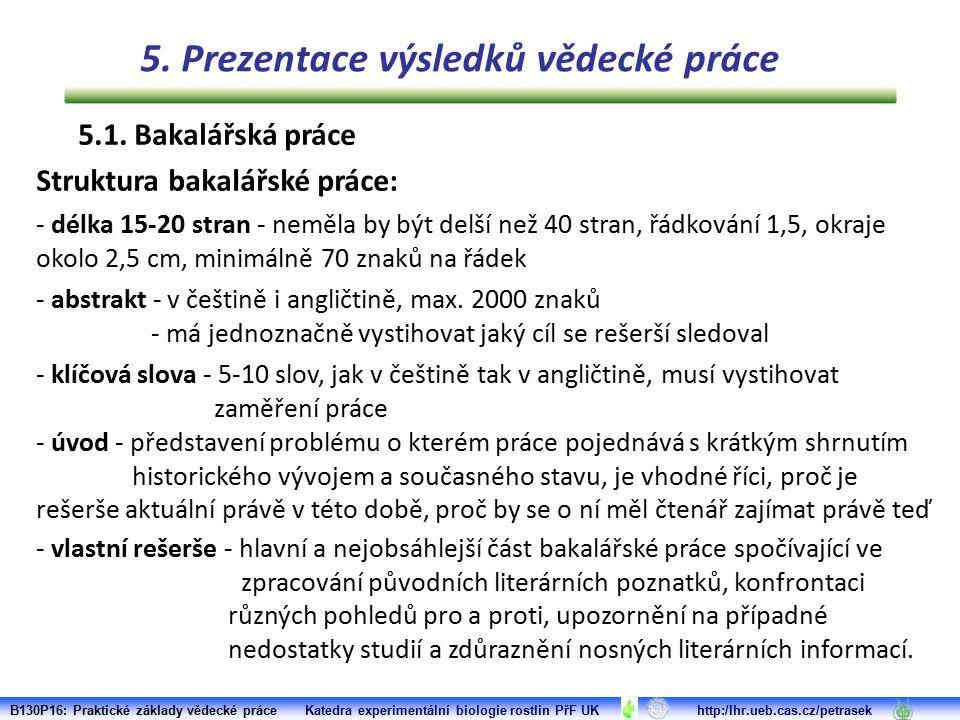 - délka 15-20 stran - neměla by být delší než 40 stran, řádkování 1,5, okraje okolo 2,5 cm, minimálně 70 znaků na řádek - abstrakt - v češtině i angli