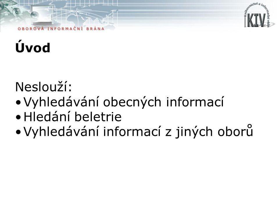 Úvod Dostupná na http://kiv.jib.cz