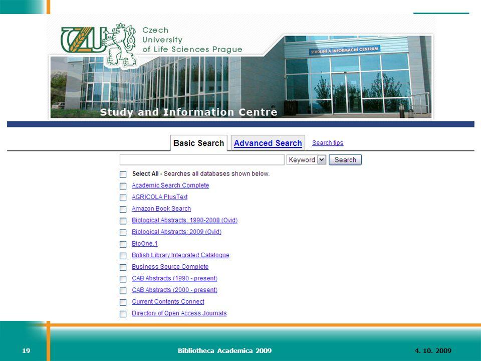 4. 10. 2009Bibliotheca Academica 200919