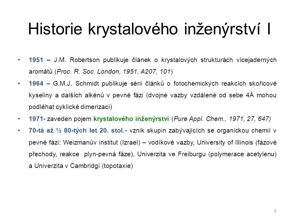 Historie krystalového inženýrství I 1951 – J.M.